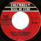 Don't Get Around Much Anymore / Do Nothing Till You Hear From Me - Duke Ellington And His Orchestra