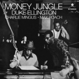 Money Jungle - Duke Ellington / Charles Mingus / Max Roach