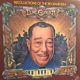Recollections of the Big Band Era - Duke Ellington