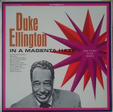 In A Magenta Haze - Duke Ellington