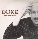 Make Believeland - Duke