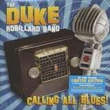 Calling All Blues - Duke Robillard