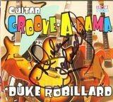Guitar Groove-A-Rama - Duke Robillard