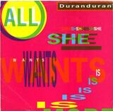 All She Wants Is - Duran Duran