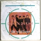 The Wild Boys / (I'm Looking For) Cracks In The Pavement - Duran Duran