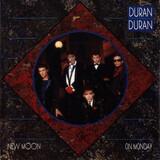 New Moon On Monday - Duran Duran