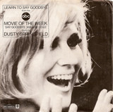 Learn To Say Goodbye - Dusty Springfield