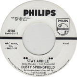 Stay Awhile - Dusty Springfield