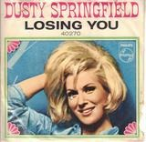 Losing You - Dusty Springfield