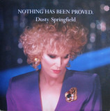 Nothing Has Been Proved - Dusty Springfield