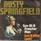 Son-Of-A Preacher Man - Dusty Springfield