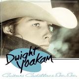 Guitars, Cadillacs, Etc., Etc. - Dwight Yoakam