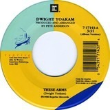 These Arms/That's OK - Dwight Yoakam