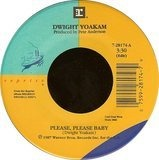 Please, Please Baby / Throughout All Time - Dwight Yoakam
