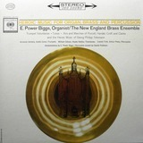Heroic Music For Organ, Brass And Percussion - E. Power Biggs , New England Brass Ensemble