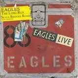The Long Run / Seven Bridges Road (Live Versions) - Eagles