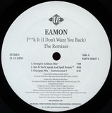 F**k It (I Don't Want You Back) - The Remixes - Eamon