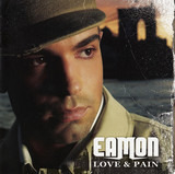 Love & Pain - Eamon