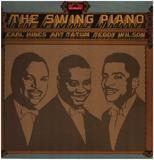 The Swing Piano - Earl Hines And Art Tatum And Teddy Wilson