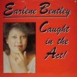 Caught In The Act! - Earlene Bentley