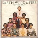 Let Me Talk - Earth, Wind & Fire