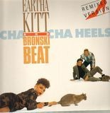 Cha Cha Heels (Remixed Versions) - Eartha Kitt And Bronski Beat