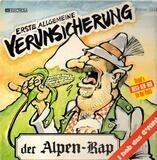Der Alpen-Rap / I Hob Des G'fühl - EAV (Erste Allgemeine Verunsicherung)