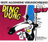 Ding Dong - Erste Allgemeine Verunsicherung (EAV)