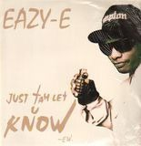 Just Tah Let U Know - Eazy-E