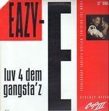 luv 4 dem gangsta'z - Eazy-E