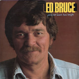 You're Not Leavin' Here Tonight - Ed Bruce