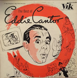 The Best Of Eddie Cantor - Eddie Cantor