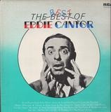 The best of - Eddie Cantor