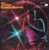 The Exciting Eddie Harris - Eddie Harris