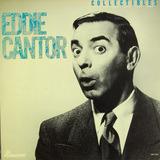 Memories - Eddie Cantor