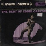 The Best Of Eddie Cantor - Eddie Cantor With Henri René And His Orchestra