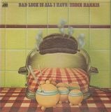 Bad Luck Is All I Have - Eddie Harris