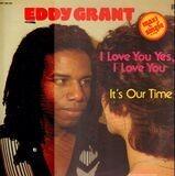 I Love You Yes, I Love You - Eddy Grant