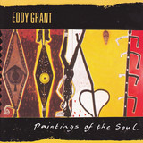 Paintings of the Soul - Eddy Grant