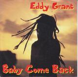 Baby Come Back - Eddy Grant