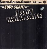 I Don't Wanna Dance - Eddy Grant