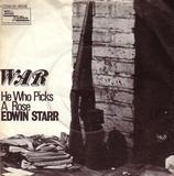 War / He Who Picks A Rose - Edwin Starr