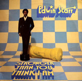 Stronger Than You Think I Am - Edwin Starr