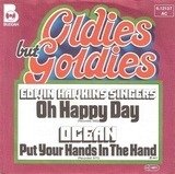 Oh Happy Day / Put Your Hands In The Hand - Edwin Hawkins Singers / Ocean