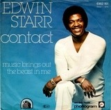 Contact / Music Brings Out The Beast In Me - Edwin Starr