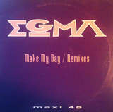 Make My Day (Remixes) - Egma