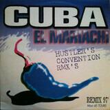 Cuba (Hustlers Convention's Remixes) - El Mariachi