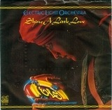 Shine A Little Love - Electric Light Orchestra
