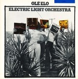 Olé ELO - Electric Light Orchestra