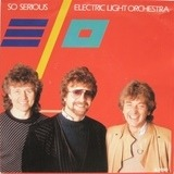 So Serious - Electric Light Orchestra